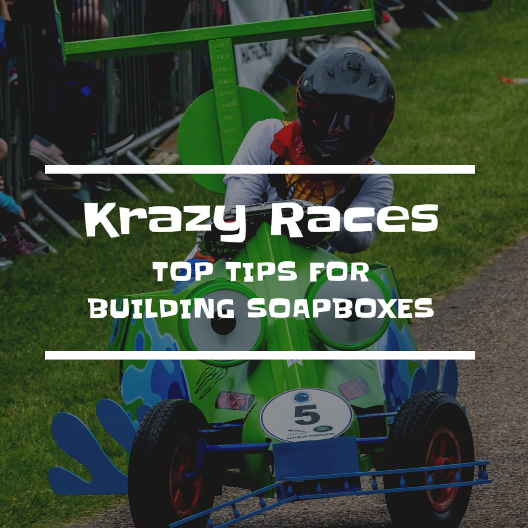Krazy Races top tips on building a Soapbox